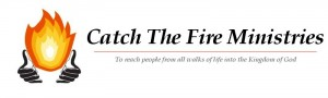 Catch The Fire Ministries